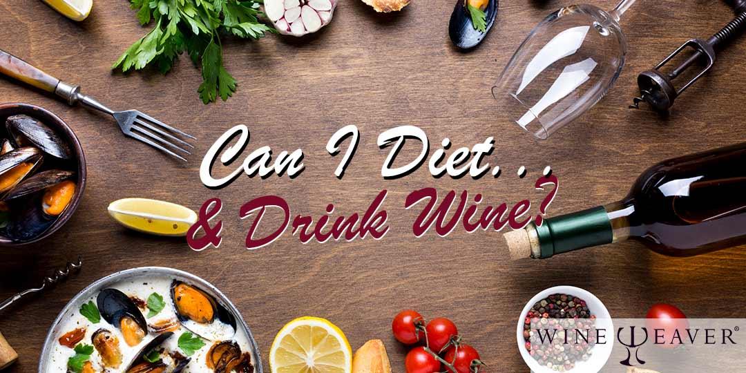 Can I Diet and Drink Wine